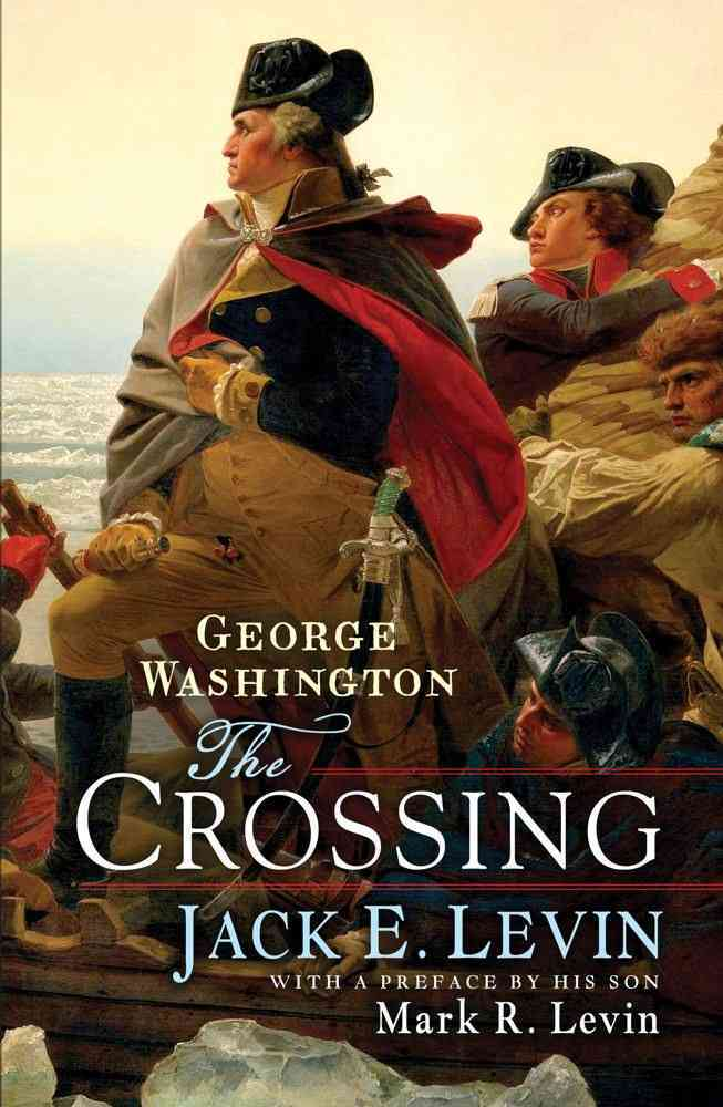 George Washington By Levin, Jack E./ Levin, Mark R. (FRW)